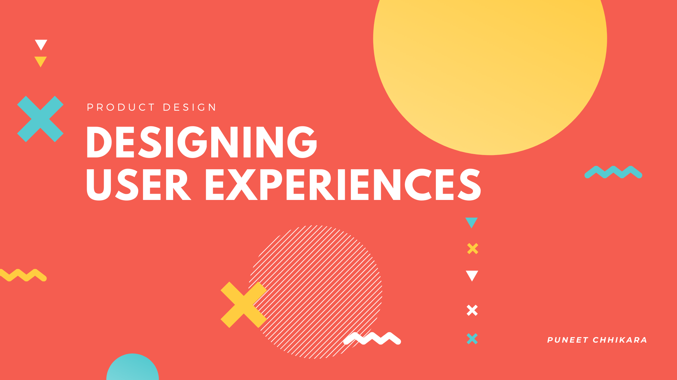 Designing User Experiences